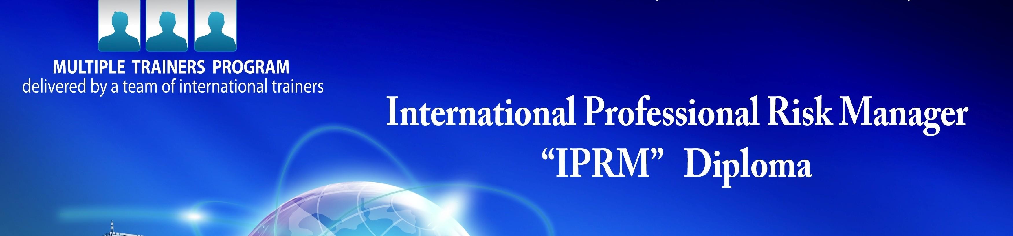 international professional risk manager diploma iprm international professional risk manager diploma iprm